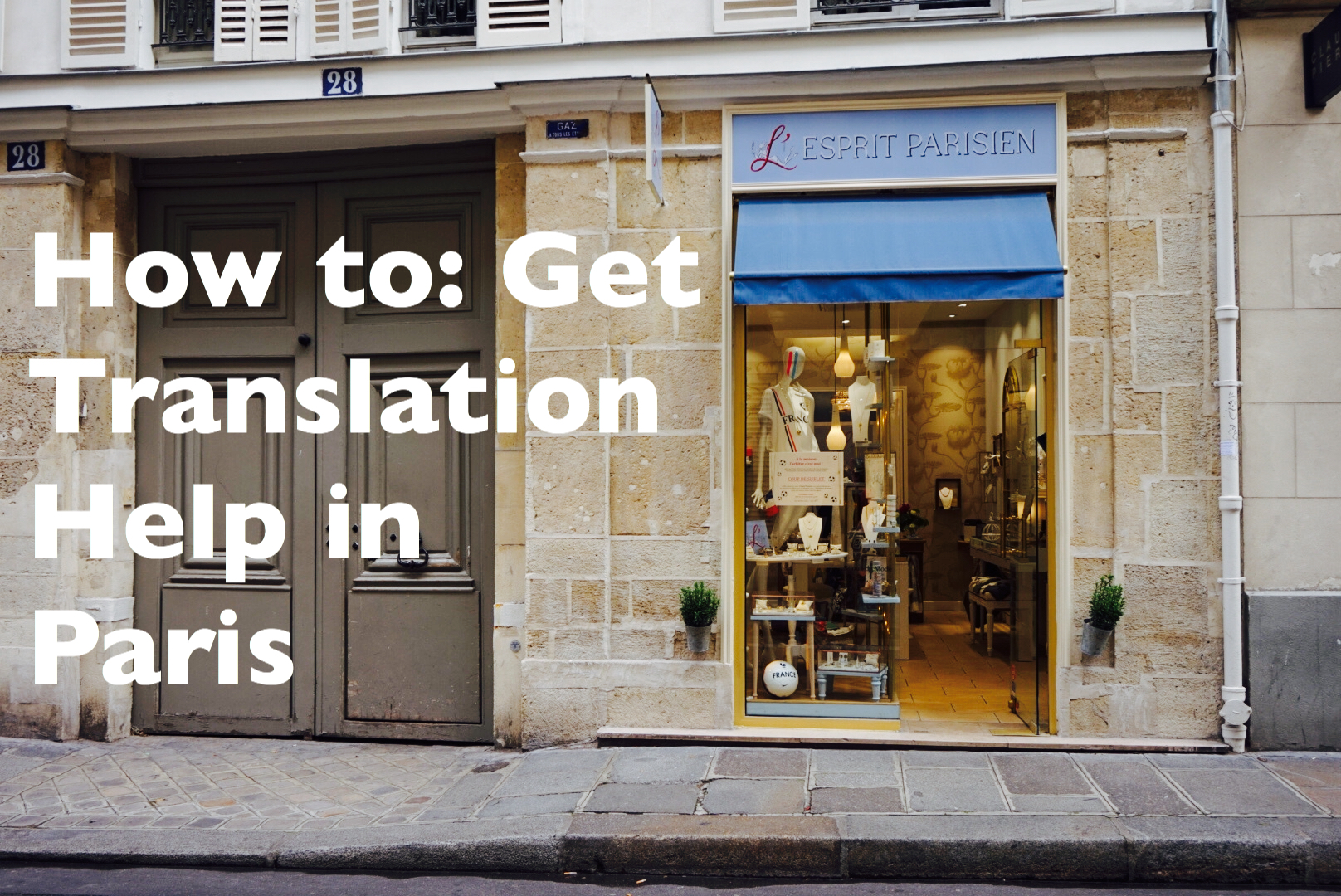 How to get translation help in paris my life living abroad aiddatafo Gallery